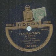 """78 Tours - ORCHESTRE ARGENTIN CANARO - ODEON 165586 """" HARAGAN """" + """" MARCHA ATRAS """" - 78 Rpm - Gramophone Records"""