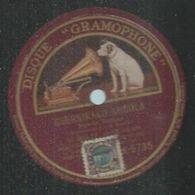 "78 Tours - M. WOLFF - GRAMOPHONE 5735  "" GUERNIKAKO ARBOLA "" Hymne Basque + "" NERE ETCHEA "" - 78 Rpm - Gramophone Records"