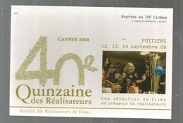 Cp, Cinéma , CANNES 2008 ,40 E Quinzaine Des Réalisateurs, POITIERS - Autres