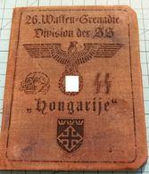 WW2 German, Nazi, 26. Waffen Grenadier Division Der SS Hongarije ID, Document Auswies - 1939-45