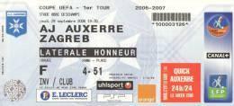 BILLET AJ AUXERRE / ZAGREB ( Football Coupe De L'UEFA  2006 / 2007 ) - Football