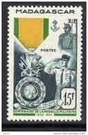 Madagascar N° 321 XX Centenaire De La Médaille Militaire Sans Charnière TB - Madagascar (1889-1960)
