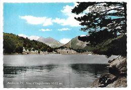 ANDORRE - Llac D'Engolasters - Andorre