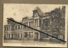 CPA-  St Etienne De Rouvray - Ecole De Garçons - Saint Etienne Du Rouvray