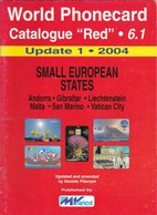 """World Phonecard Catalogue """"Red"""" - 6.1, Small European States, Update 1 - 2004 - Phonecards"""