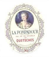 Etiquette     Eau De Vie De Quetsches   La Pompadour - Labels