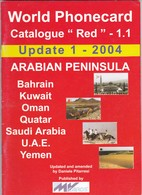 "World Phonecard Catalogue ""Red"" - 1.1, Arabian Peninsula, Update 1 - 2004 - Phonecards"