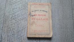 Les Français à In-çalah  De Salmon Nos Soldats En Campagne Rare Algérie In Salah Sahara - History