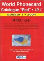 """World Phonecard Catalogue """"Red"""" - 10.1, Africa 1, Update 1 - 2004 - Télécartes"""
