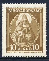 HUNGARY 1932 Patrona Hungariae 10 Ft. LHM / *.  Michel 487 - Hungary
