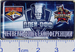 77-2 Space - Sport Russian Pin Hocky Gagarin Cup Metallurg (Magnitogorsk) - Red Star (China)  2016-17 - Space