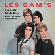 45 TOURS LES GAM'S -- IL A LE TRUC - Other - French Music