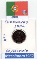 *AN.30 - 50 Centavos 1954 Angola Portuguesa - Colonia - Angola