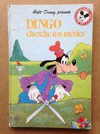 Disney - Mickey Club Du Livre - Dingo Cherche Un Métier (1989) - Livres, BD, Revues