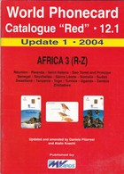 """World Phonecard Catalogue """"Red"""" - 12.1, Africa 3, Update 1 - 2004 - Phonecards"""