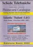 Phonecard Catalogue, Thailand (L&G), First Part (1991 - 1997) - Phonecards