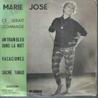 """45 Tours EP - MARIE-JOSE   -  ODEON 2178  -   """" CE SERAIT DOMMAGE """" + 3 - Other - French Music"""