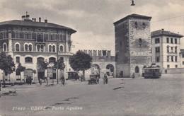 CARTOLINA - POSTCARD - UDINE - PORTA AQUILEA - Udine