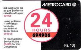 SRIMETRO : MET030 100 24 Hours 694906 MINT - Sri Lanka (Ceylon)