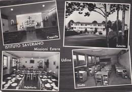 CARTOLINA - POSTCARD - UDINE - ISTITUTO SAVERIANO MISSIONE ESTERE - Udine