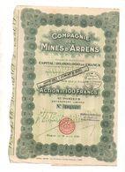 Action De 100 Francs Au Porteur Entièrement Libérée N°192527 Compagnie Des Mines D'Arrens De 1928 - Shareholdings