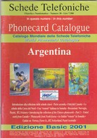 Phonecard Catalogue, Argentina. - Phonecards