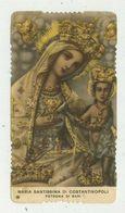Maria Santissima Di Costantinopoli - Patrona Di Bari - Antico Santino - Santini
