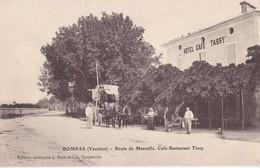 BOMPAS                                Route De Marseille               Cafe Restaurant Tassy - Francia