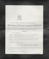 Faire-part Décès. Pierre-Joseph PIRSON. Thérèse Vanschingen. Corbion. Leignon. Ciney. 1907 - Overlijden