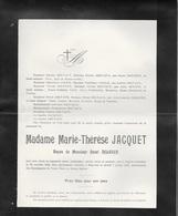 Faire-part Décès. Madame Marie-Thérèse Jacquet, Veuve Henri Delvaux.1908. Jupille. Laroche. - Overlijden