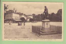 BRIVE : Place Du 14 Juillet, Monument Du Maréchal Brune. 2 Scans. Edition LL - Brive La Gaillarde