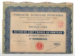 Action De 100 Francs Au Porteur Actions Série B N°10207 Compagnie Auxiliaire D'Industrie De 1928 - Aandelen
