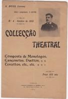 PORTUGAL MAGAZINE - TEATRO - THEATRE - COLLECÇÃO THEATRAL Nº4 OUTUBRO 1910 - Libri, Riviste, Fumetti