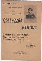 PORTUGAL MAGAZINE - TEATRO - THEATRE - COLLECÇÃO THEATRAL Nº4 OUTUBRO 1910 - Books, Magazines, Comics