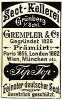 Original-Werbung/ Anzeige 1898 - SECT KELLEREI GREMPLER - GRÜNBERG - Ca. 45 X 65 Mm - Pubblicitari