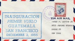 Guatemala - Premier Vol Guatemala-San Francisco 2/12/1955 - Correo Aero - - Guatemala