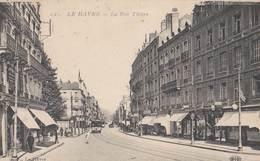 LE HAVRE: La Rue Thiers - Le Havre