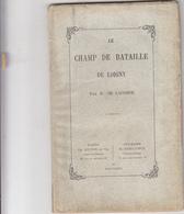 Livre -251-    Le-champ-de-bataille-de-loigny-par-h-de-lacombe-en-1876-EO - 1801-1900