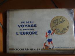 CHOCOLAT MENIER UN BEAU VOYAGE A TRAVERS L'EUROPE (Incomplet) - Chocolate