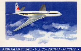 CPA  -  AEROMARITIME -  U.A.T -  COMET - SERVICE - Quadriréacteurs COMET  DE  HAVILLAND - Avions