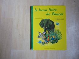 Le Beau Livre De Poucet (I) - 6-12 Ans