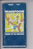 Plan Des Transports En Commun Paris Et Sa Region .Train.Metro.Bus.Car.Ratp.Sncf.Aptr.Octobre 1976. - Busse & Reisebusse