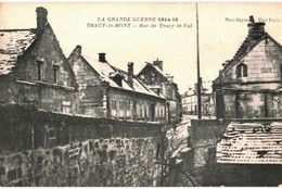CPA N°20400 - TRACY LE MONT - RUE DE TRACY LE VAL - MILITARIA 14-18 - France