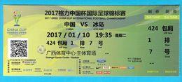 PR CHINA : ICELAND - 2017. China Cup International Football Championship Ticket * Soccer Fussball Futbol Calcio Billet - Match Tickets