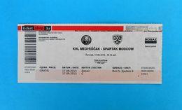KHLMEDVESCAK : SPARTAK Moscow Russia - 2015. KHL ICE HOCKEY LEAGUE Ticket Billet Eishockey Biglietto Billete Bilhete - Match Tickets