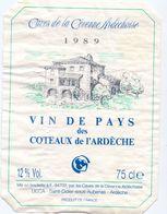 Etiket Etiquette - Vin - Caves De La Cévenne Ardéchoise - Vin De Pays - Coteaux De L' Ardeche 1989 - Labels