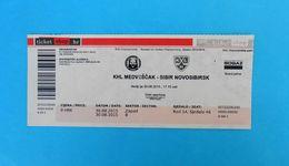 KHLMEDVESCAK : HC SIBIR NOVOSIBIRSK Russia - 2015. KHL ICE HOCKEY LEAGUE Ticket Billet Eishockey Biglietto Billete - Match Tickets