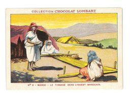 CHROMO IMAGE CHOCOLAT LOMBART N°8 MAROC LE TISSAGE - Lombart