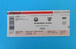 KHLMEDVESCAK : HC SOCHI Russia - 2015. KHL ICE HOCKEY LEAGUE Match Ticket Billet Eishockey Biglietto Billete - Match Tickets
