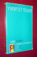 Catalogue De Cotation Yvert Et Tellier 1988 Tome 1 Timbres De France - Livre D'occasion Broché - Frankrijk